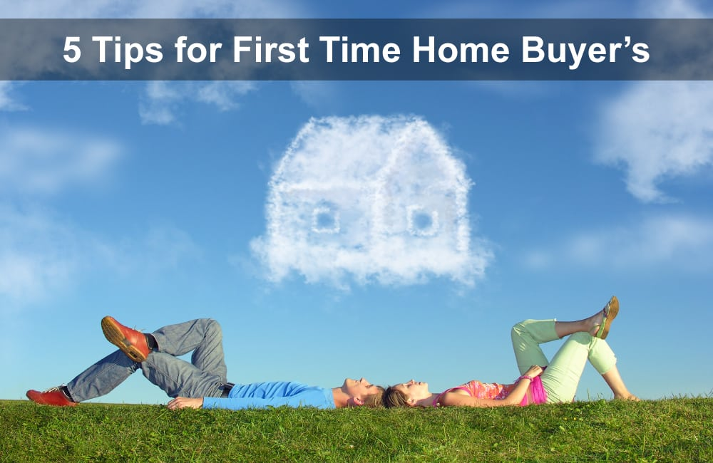 5 Tips For First Time Home Buyers Home Buyer Tips In Canada